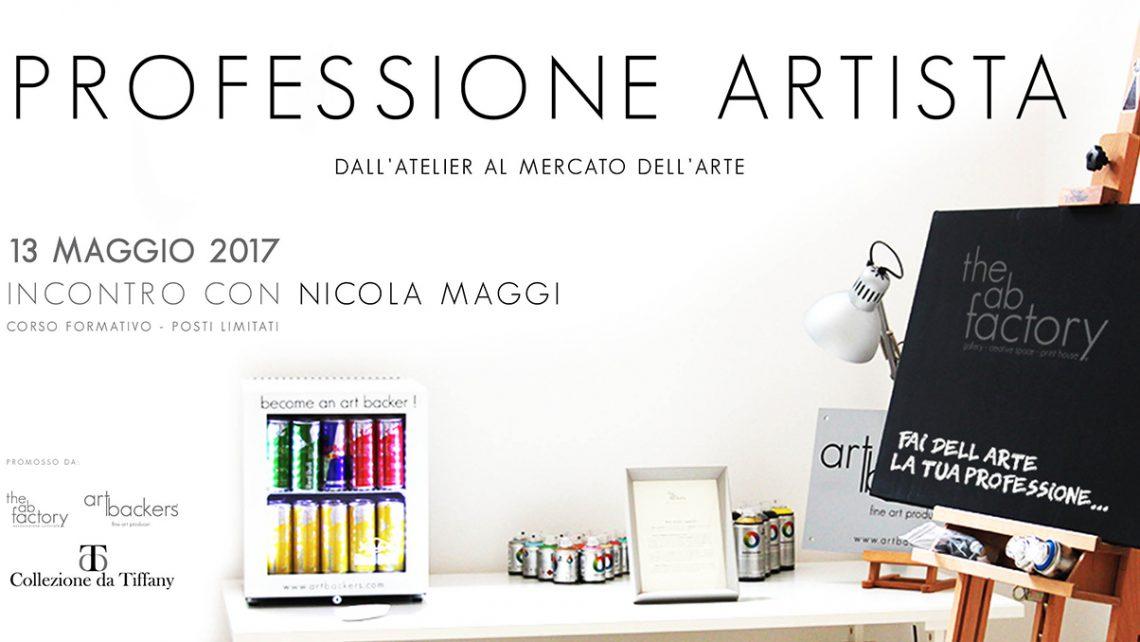 Professione Artista - Dall'Atelier al Mercato dell'ARTE - Nicola Maggi The AB Factory