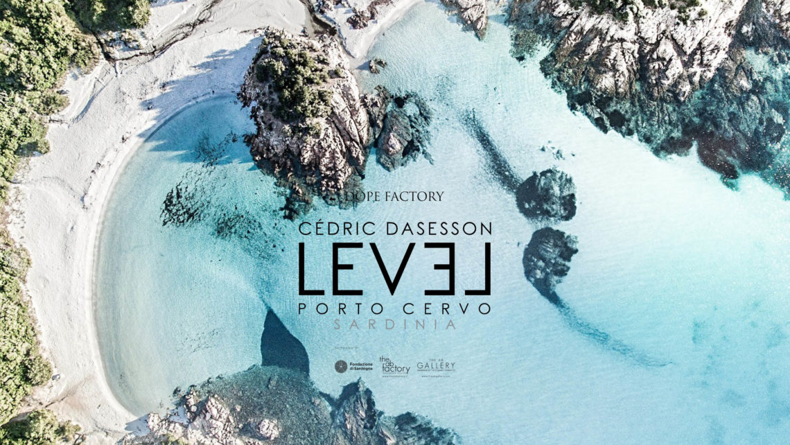 LEVEL PORTO CERVO Cédric Dasesson the AB Factory