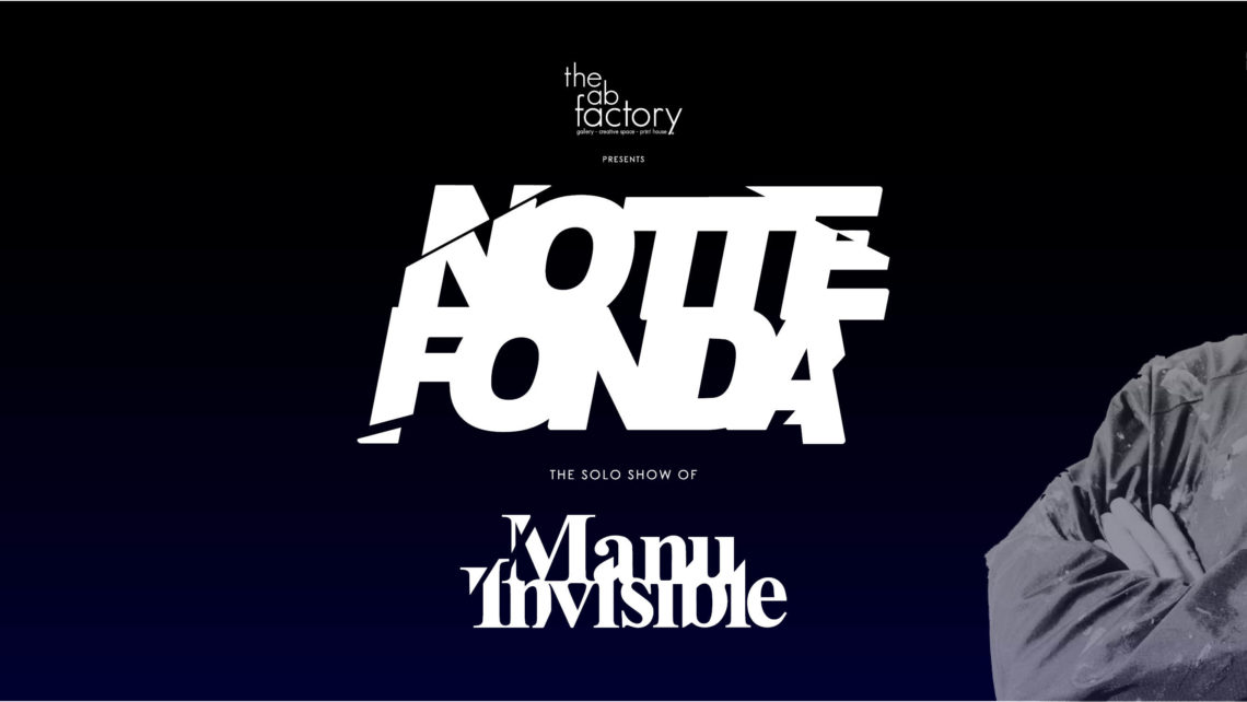 Manu_Invisible_NotteFONDA_The_Ab_Factory